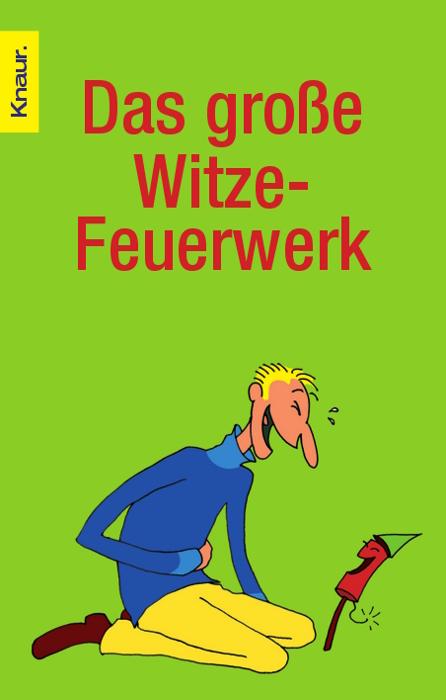 Das große Witze-Feuerwerk - Dieter F. Wackel