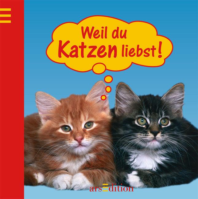 Weil du Katzen liebst - Gerhard Neumann
