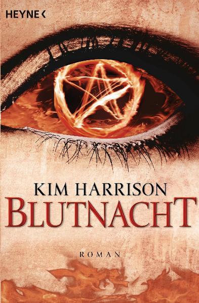 Die Rachel-Morgan-Serie - Band 6: Blutnacht - Kim Harrison