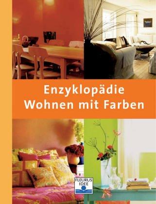 Enzyklopädie Wohnen mit Farben - Anna Starmer