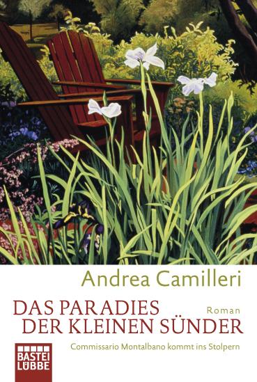 Das Paradies der kleinen Sünder. Commissario Montalbano kommt ins Stolpern. - Andrea Camilleri