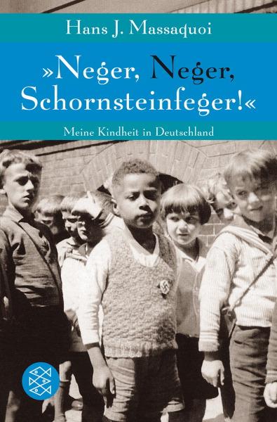 »Neger, Neger, Schornsteinfeger!«: Meine Kindhe...