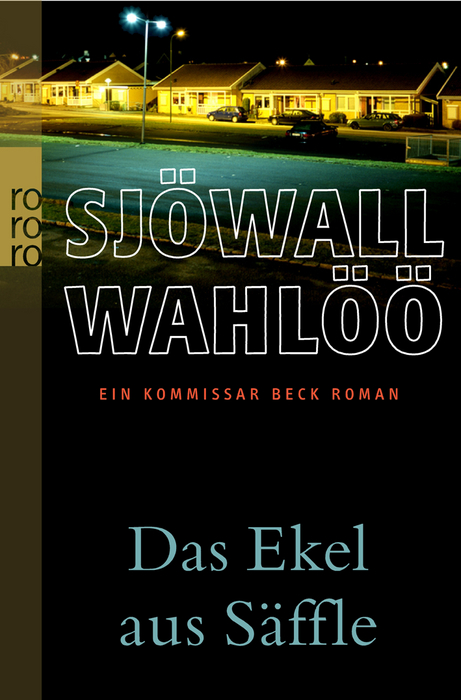 Das Ekel aus Säffle - Ein Kommissar-Beck-Roman - Maj Sjöwall