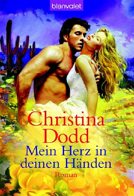 Mein Herz in deinen Händen - Christina Dodd