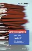 Hartz IV. Mein Recht auf Arbeitslosengeld II: A...