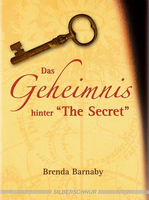 Das Geheimnis hinter The Secret - Brenda Barnaby