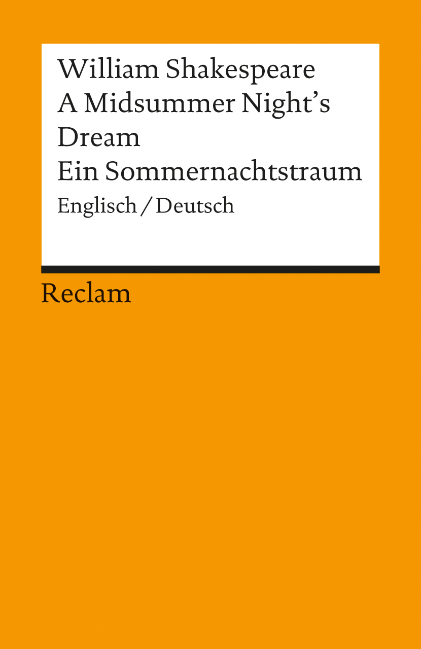Ein Sommernachtstraum / A Midsummer Night´s Dream - William Shakespeare
