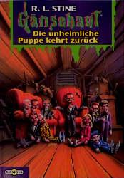 Gänsehaut - Band 26: Die unheimliche Puppe kehrt zurück - R. L. Stine