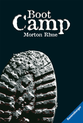 Boot Camp - Morton Rhue