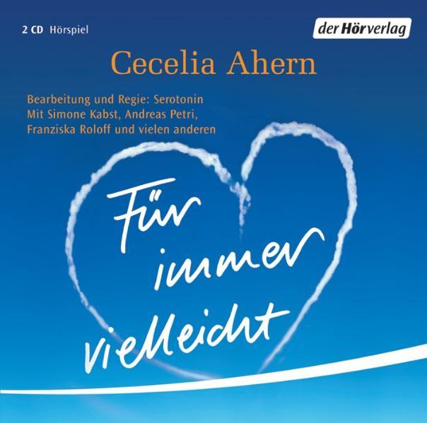 Für immer vielleicht - Cecelia Ahern [2 Audio CDs]