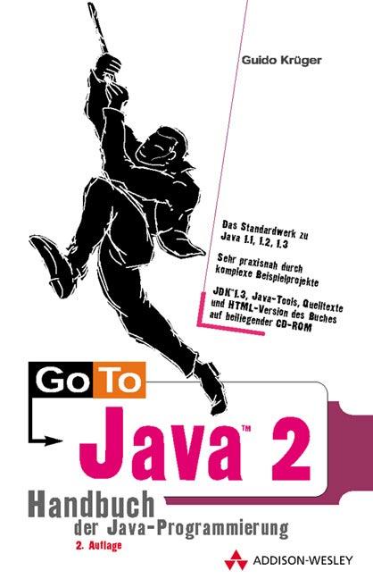 Go To Java 2, 2. Auflage . Handbuch der Java-Pr...