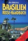 Brasilien. Reise- Handbuch - Christian Eifel