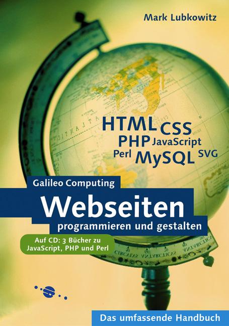 Webseiten programmieren und gestalten - HTML, C...
