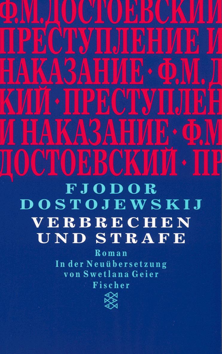Verbrechen und Strafe - Fjodor Michailowitsch Dostojewski