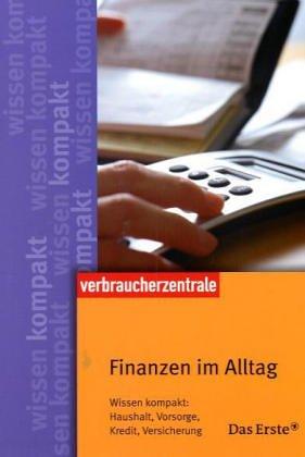 Finanzen im Alltag: Wissen kompakt: Haushalt, V...