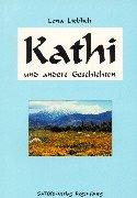 Kathi und andere Geschichten - Lena Lieblich