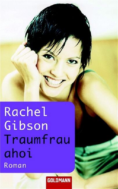 Traumfrau ahoi! - Rachel Gibson