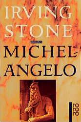 Michelangelo - Irving Stone