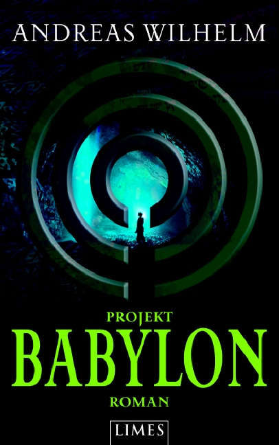 Projekt Babylon - Andreas Wilhelm