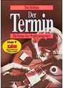 Der Termin - Ein Roman über das Projektmanagement - Tom DeMarco