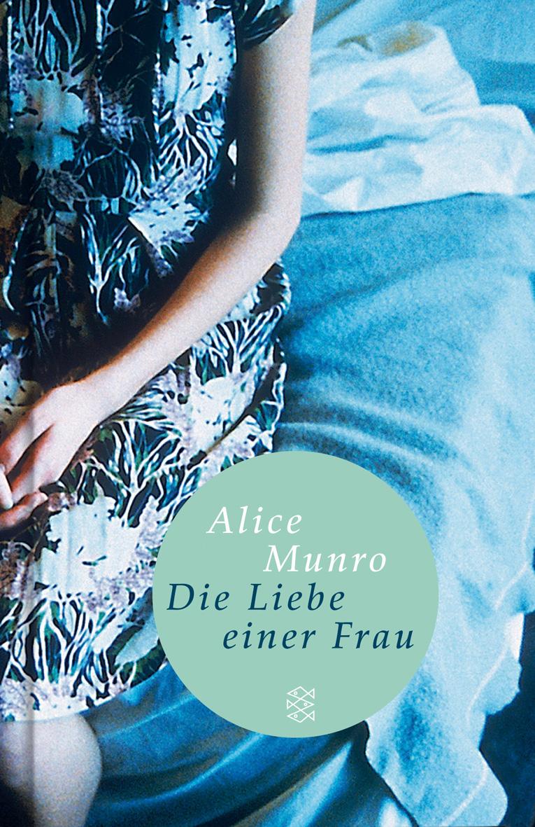 Die Liebe einer Frau - Alice Munro