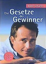 Die Gesetze der Gewinner - Bodo Schäfer