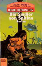 Die Siedler von Sphinx. Honor Harrington 08. - David Weber
