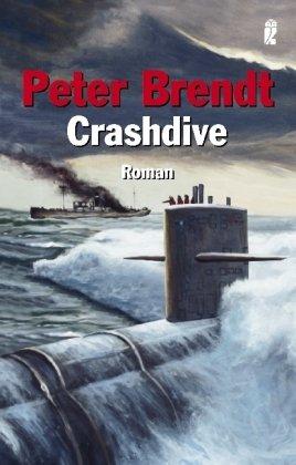Crashdive: Duell der U-Boote - Peter Brendt