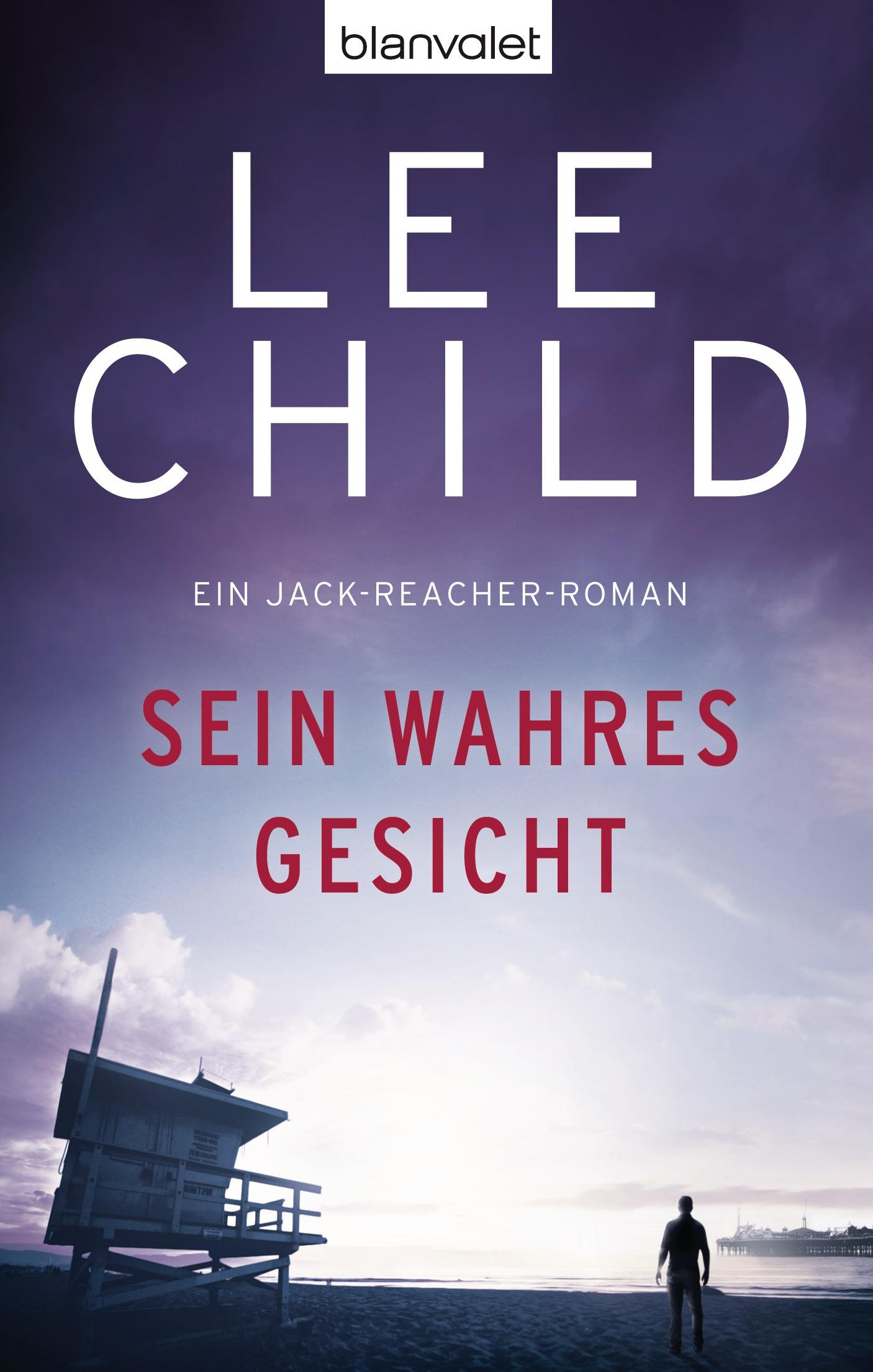 Sein wahres Gesicht - Ein Jack-Reacher-Roman - Lee Child