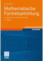 Mathematische Formelsammlung: für Ingenieure und Naturwissenschaftler - Lothar Papula [Taschenbuch, 10. Auflage 2009]