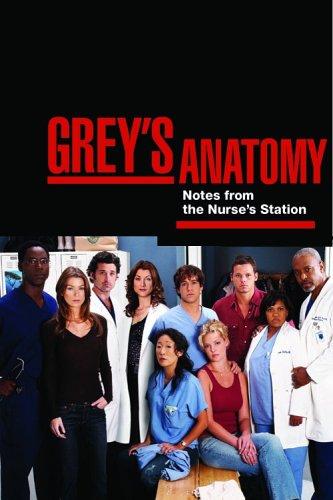 Grey´s Anatomy - Notes from the Nurse`s Station - Chris Van Dusen