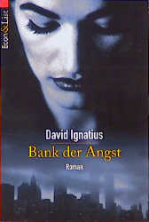 Bank der Angst. - David Ignatius