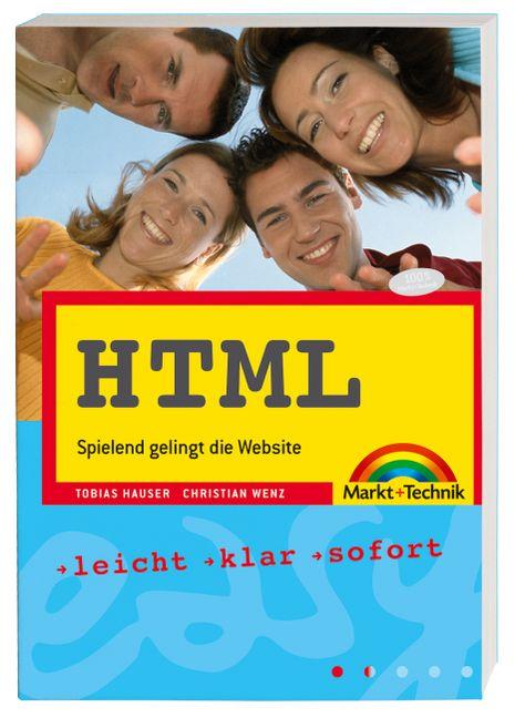 HTML easy: Spielend gelingt die Website - Tobia...
