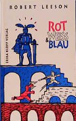 Rot, Weiss und Blau - Robert Leeson