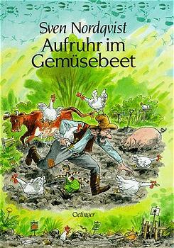 Aufruhr im Gemüsebeet (Pettersson und Findus) - Sven Nordqvist