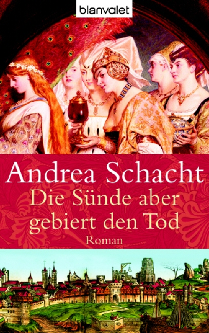 Die Sünde aber gebiert den Tod - Andrea Schacht