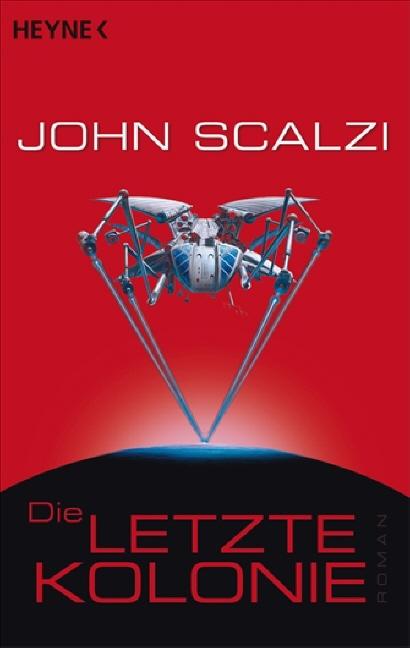 Die letzte Kolonie - John Scalzi