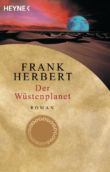 Der Wüstenplanet - Band 1: Der Wüstenplanet - Frank Herbert