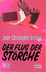 Flug der Störche - Jean-Christophe Grange