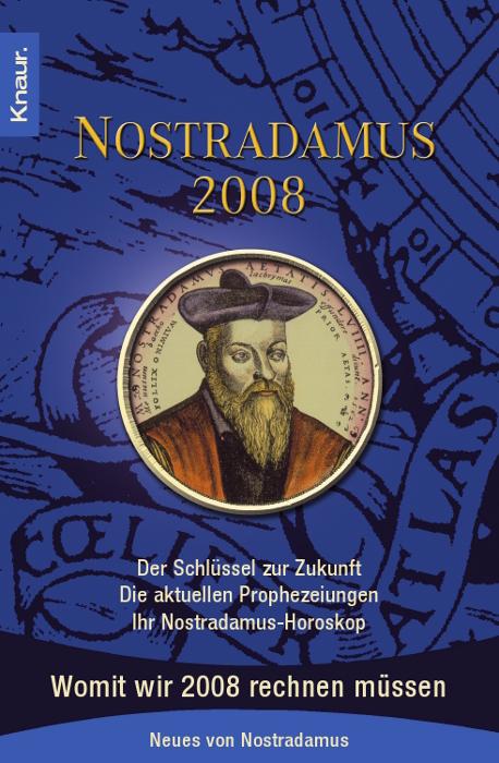 Nostradamus 2008: Der Schlüssel zur Zukunft - D...