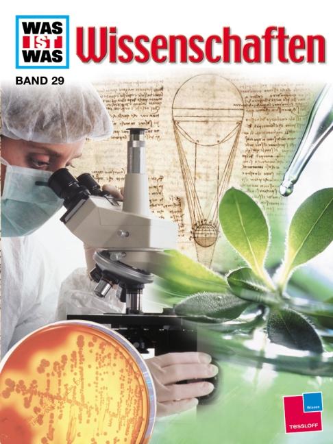 Was ist Was: Wissenschaften - Band 29 [Auflage 2008]