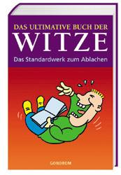 Das ultimative Buch der Witze: Das Standardwerk...