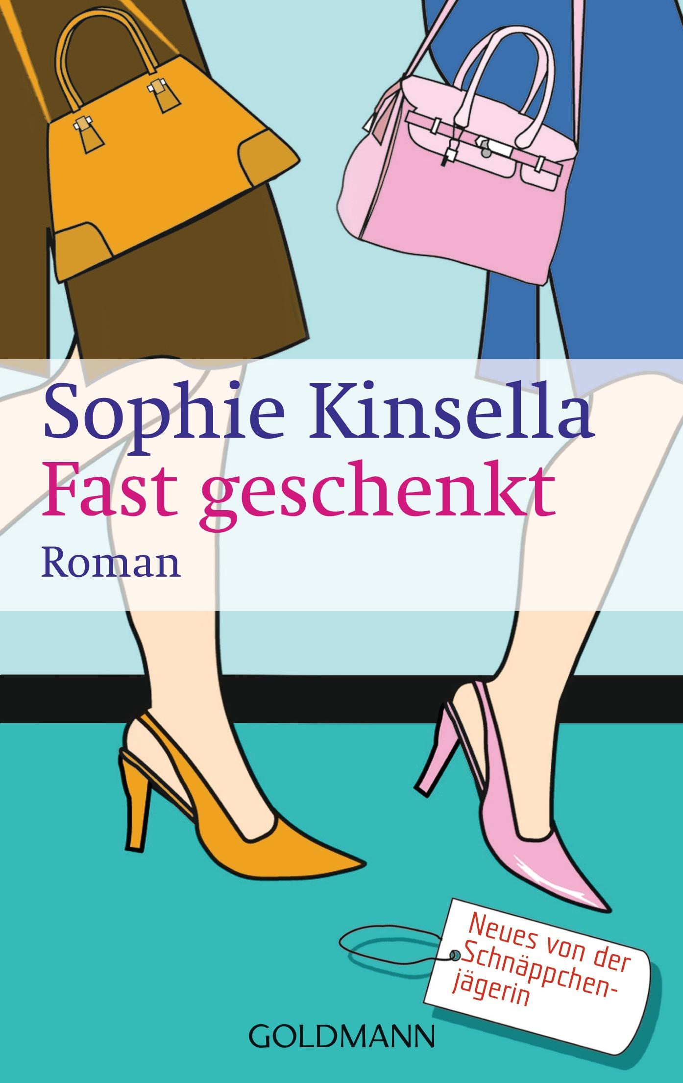 Fast geschenkt - Sophie Kinsella [Taschenbuch]