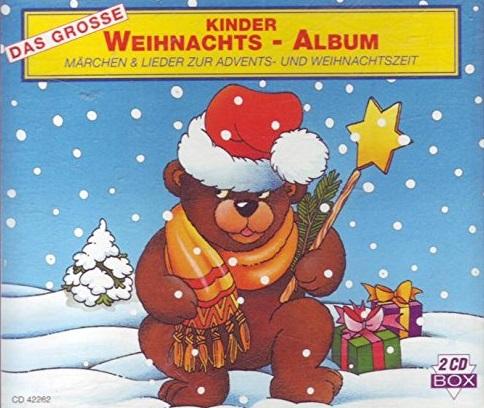 Various - Das Große Kinder-Weihnachtsalbum (Märchen und Lieder zur Advents- und Weihnachtszeit)