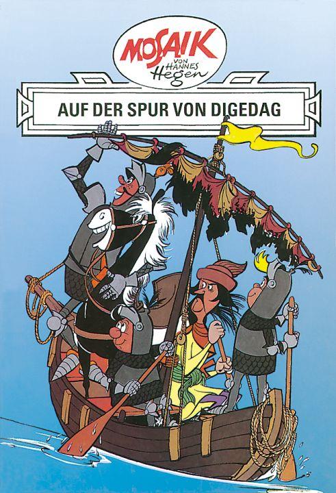 Dig, Dag und Ritter Runkel, Bd.2, Auf der Spur von Digedag - Hannes Hegen