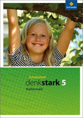 Denkstark Mathematik 5. Arbeitsheft. Hauptschulen. Nordrhein-Westfalen, Niedersachsen