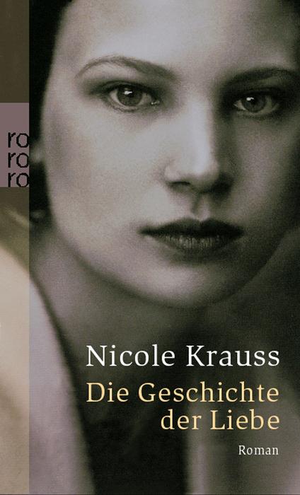 Die Geschichte der Liebe - Nicole Krauss