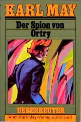 Karl May Taschenbücher - Band 58: Der Spion von Ortry - Karl May