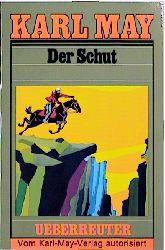 Karl May Taschenbücher - Band 6: Der Schut - Karl May