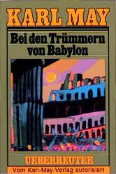 Karl May Taschenbücher - Band 27: Bei den Trümmern von Babylon - Karl May